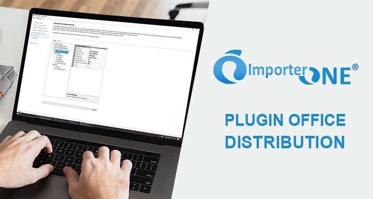 Office Distribution ImporterONE plugin
